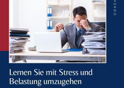 Coaching. Lernen Sie mit Stress und Belastung umzugehen