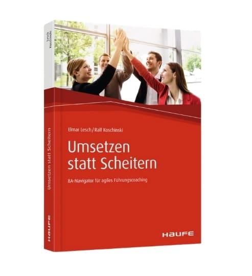 Umsetzen statt scheitern, Fachbuch zum Thema Führungskräftetraining
